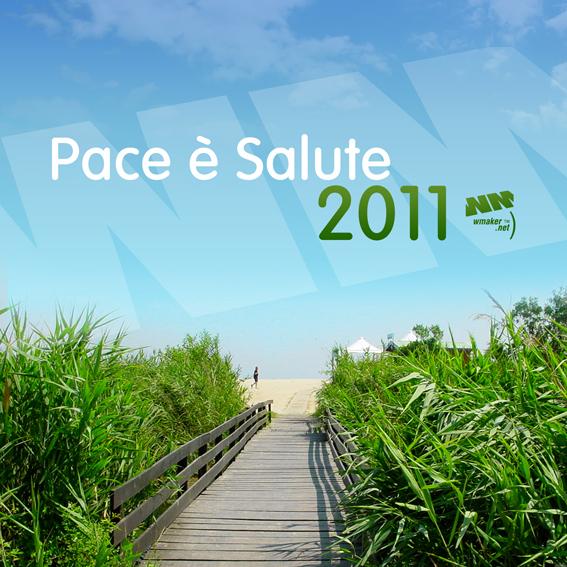 Pace è Salute 2011