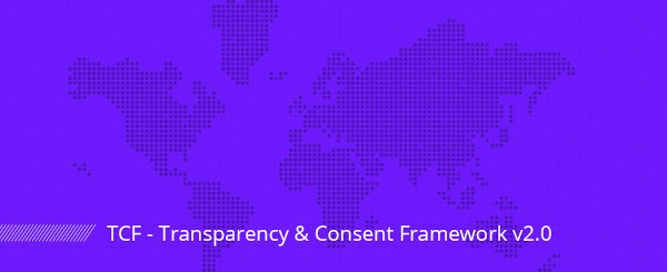 Conformez-vous au Transparency and Consent Framework de l'iAB Europe