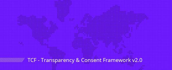 Conformez-vous au Transparency and Consent Framework de l'iAB Europe